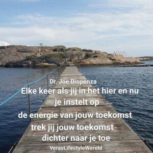 'Elke keer als jij in het hier en nu je instelt op de energie van jouw toekomst, trek jij jouw toekomst dichter naar je toe' Dr. Joe Dispenza over visualiseren, realiseren en alles=energie
