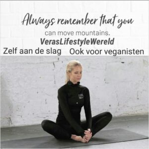 Always remember that you can move mountains. Je kunt bergen verzetten, als je wilt!